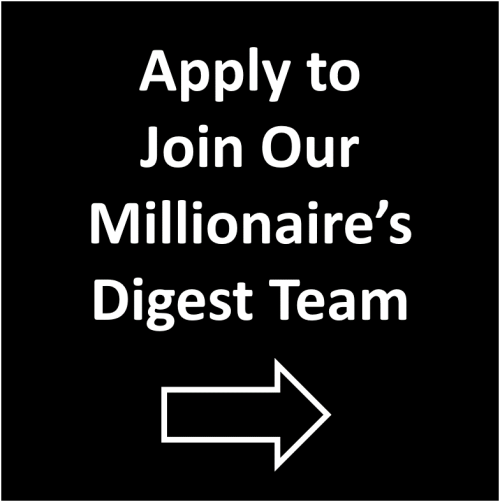 Apply to Join Our Millionaire's Digest Team