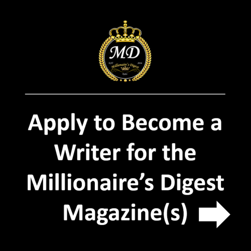 Apply to Become a Writer for the Millionaire's Digest Magazine(s)