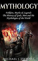 Book Review – Mythology: Folklore, Myths & Legends by Michael J. Stewart